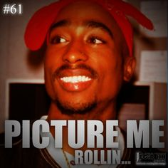 picture me rollin 2pac | 2pac Quotes Picture Me Rollin Pictures, Images &…