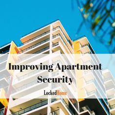 Improving apartment security Apartments can be one of the cheapest and easiest homes to secure, Unfortunately they come with their own problems. Apartment Door A large majority of buildings and complexes still own the main door to your apartment as it is seen as fabric of the building. Even if you bought the apartment. The...