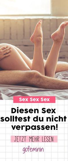 Schon mal gemacht? Diesen Sex solltest du nicht verpassen!