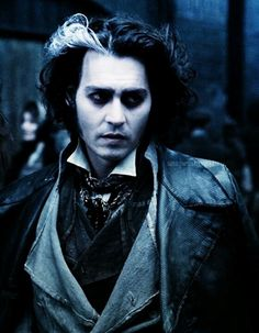 Johnny Depp as Sweeney Todd. I have seen this movie a total of over 30 times.. A bit obsessed..<3