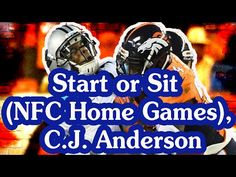 Fantasy Football Podcast - Start or Sit (NFC Home Games), C.J. Anderson! - 2016/09/09