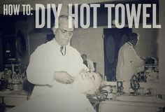 """A classic, quality barbershop shave always includes a """"hot towel,"""" which goes on your face prior to the shaving."""