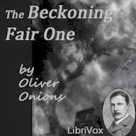 Rapid Ear Movement [Free Audiobooks]: The Beckoning Fair One [by Oliver Onions]   Free Audiobooks link to the free audiobook