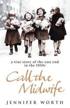 Call The Midwife by Jennifer Worth on Anobii, eBook £4.99 unny, disturbing and incredibly moving, Jennifer's stories bring to life the colourful world of the East End in the 1950s. Adapted for a BBC TV drama starring Miranda Hart.