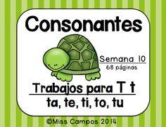 Fichas para la letra T y TA TE TI TO TU Palabras de uso frecuente, silabas revueltas, silabas mediales, silabas finales, silabas iniciales