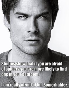 I'm TERRIFIED! ♥ Ian Somerhalder. #TVD #vampirediaries
