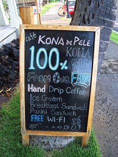 Sign outside Kona De Pele coffee shop in Kailua-Kona, Hawaii (Big Island)... went to this place for my morning coffee.