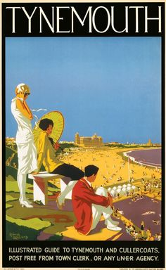 Tynemouth, Tyne and Wear. Vintage LNER Travel Poster by Alfred Lambert Posters Uk, Train Posters, Railway Posters, Poster Prints, British Travel, National Railway Museum, Retro Poster, Just Dream, Advertising Poster