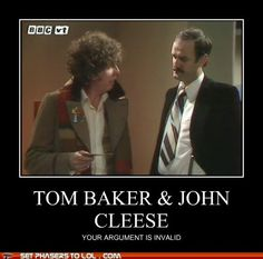 Tom Baker and John Cleese. Two wonderful and amazing actors.