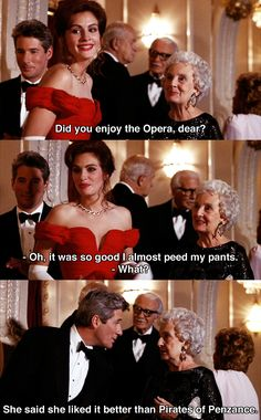 """Did you enjoy the opera, dear?"" ~ Pretty Woman (1990) ~ Movie Quotes"