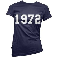 1972 College Style - Womens Birthday Present / Gift T-Shirt - 11 Colours