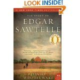The Story of Edgar Sawtell by David Wroblewski