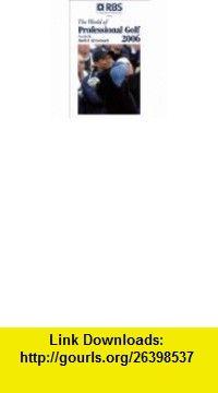 The World Of Professional Golf 2004 (9781878843395) Mark H. McCormack , ISBN-10: 1878843397  , ISBN-13: 978-1878843395 ,  , tutorials , pdf , ebook , torrent , downloads , rapidshare , filesonic , hotfile , megaupload , fileserve