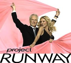 Project Runway the one's who don't seem to in trouble!