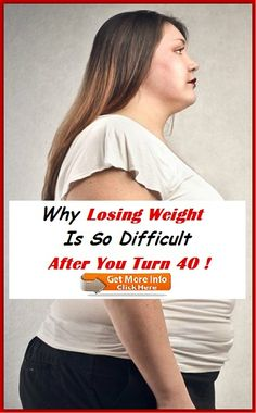 Why Losing Weight Is So Difficult After You Turn 40 Turning 40, Losing Weight, How To Stay Healthy, Weight Loss, Fat To Fit, Loosing Weight, Loose Weight