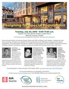 Environmental Works Community Design Center and SMR Architects, both leaders in designing multifamily housing, will team up to present on the opportunities and challenges of designing for special populations. The presentation will look at a variety of housing types such as homeless supportive housing, homeless shelters, housing for veterans, housing for people with traumatic brain injury, and more! [Follow the link to learn more.]