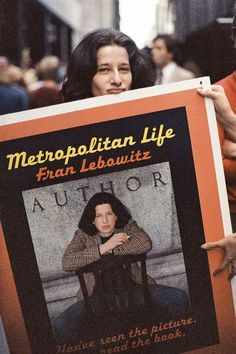 40 Fran Lebowitz Quotes & Images To Up Your Sarcasm Game