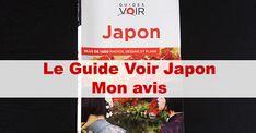 Guide Voir Japon Hachette : mon avis / #japon #japonais