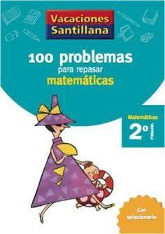 100 Problemas para Repasar Matemáticas 2 Primaria - Vacaciones - santillana.es
