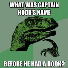 ...and if it was Hook, was he proud or ashamed when he finally matched?