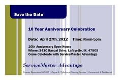 Save The Date!  ServiceMaster Advantage 10 Year Anniversary Open House!