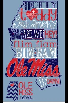 Ole Miss by damn!