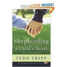 Shepherding a Child's Heart: Tedd Tripp: 9780966378603: Amazon.com: Books
