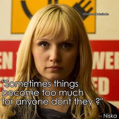 """Sometimes things become too much for anyone don't they?"" -Niska @Channel4Humans @Emily_Berrington_"