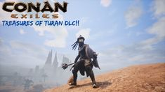 Treasures of Turan DLC! - Conan Exiles Moded SP| Episode 6 Conan Exiles, Sword And Sorcery, Best Bud, Gaming, Told You So, Youtube, Movie Posters, Video Games, Game