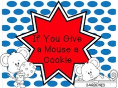 Activities Included:Vocabulary Word Cards p.4-6The Mouse Wants emergent reader p. 7-18Mouse Loves Cookies (1-10) p. 19-29Race to 50 and 100 p.30-32Beginning Sounds p. 33Tracing Letters and Numbers p.34-36Eat the Cookies (roll the dice) p. 37-39Number Identification Game p.40-43School vs Home vs Both Items p.44-45Sequencing Pictures p. 46-47If You give a mouse a cookie writing p.48story board p. 49-50comprehension clip questions p. 51-54