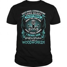 I AM A WOODWORKER T-SHIRTS, HOODIES, SWEATSHIRT (22.99$ ==► Shopping Now)