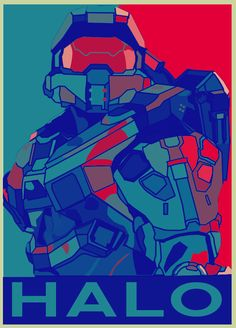 Halo Fan Art Poster. Just one thing to say: HAL FUCKING RULES!!! Ok I'm done.