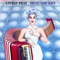 "Little Feat's 1973 album, ""Dixie Chicken"".... http://whatglennthinks.blogspot.co.uk/2014/01/dixie-chicken-little-feat.html #music #albums"