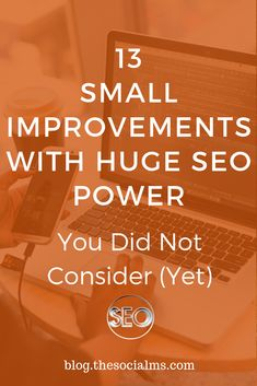 13 Small Tweaks For Huge SEO Improvement You Did Not Consider (Yet) There are many small tweaks that have immense power for SEO improvement. Here are 13 things you can do today to improve your SEO. SEO tips, Search engine optimization … Inbound Marketing, Marketing Digital, Content Marketing, Online Marketing, Internet Marketing, Seo Analysis, Website Analysis, Seo Basics, Seo Tutorial