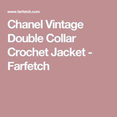 Chanel Vintage Double Collar Crochet Jacket - Farfetch