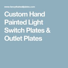 Custom Hand Painted Light Switch Plates Outlet
