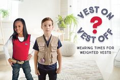 Vest on Vest Off - Wearing Time for Weighted Vests - for children with Autism, Aspergers, ADHD and Sensory Processing Disorder (SPD)