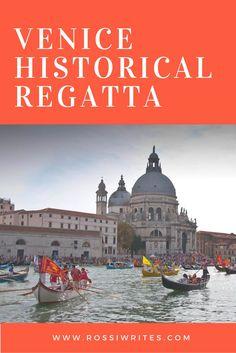 Pin Me - Venice Historical Regatta - www.rossiwrites.com