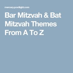 Bar Mitzvah & Bat Mitzvah Themes From A To Z