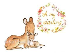 oh my darling deer
