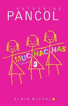 Muchachas 3: Amazon.fr: Katherine Pancol: Livres