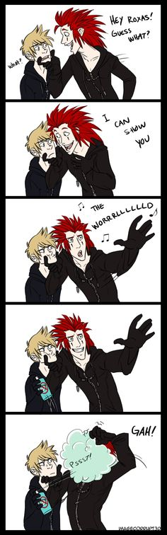LOL Axel can show you the world Roxas