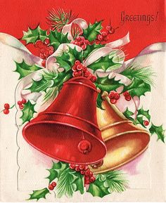 Bells and holly -vintage - Greetings Vintage Christmas Images, Retro Christmas, Vintage Holiday, Christmas Pictures, Christmas Art, Christmas Holidays, Vintage Images, Old Time Christmas, Christmas Scenes