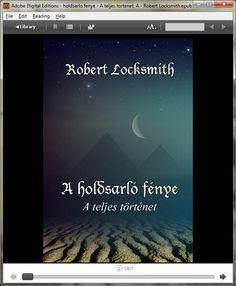 Könyvborító  #regény #könyv  #ekönyv #ebook#holdsarló #fénye #teljes #történet #robert #locksmith Reading Help, Digital