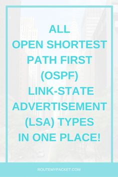 Learn about all OSPF Link State (LSA) advertisements in one place. Juniper Networks, Advertising, Type, Learning, Link, Computers, Studying, Teaching, Onderwijs