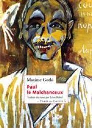 Paul-le-Malchanceux de Maxime Gorki
