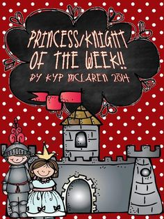 Princess/Knight/Prince of the Week from Teaching One Moment on TeachersNotebook.com -  (10 pages)  - Poster set to highlight a special child each week!