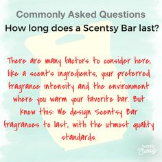 How long does a Scentsy bar last? Scentsy Bar, Wax Warmers, Scented Wax, Natural Oils, Fragrance, Words, Trivia, Flyers, Business
