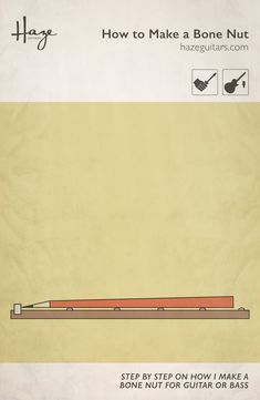 A bone nut is a fantastic upgrade for a guitar or bass. I'm going to step you through how I make a great nut from a bone blank. Cigar Box Guitar Plans, Electric Guitar Kits, Guitar Diy, Guitar Neck, Guitar Building, Instruments, Guitar Pedals, Guitar Design, Mandolin