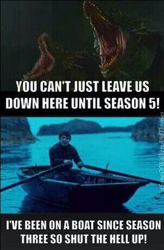 Gendry's still rowing along